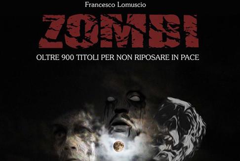 UniversItalia lancia la più completa guida mondiale al cinema zombi
